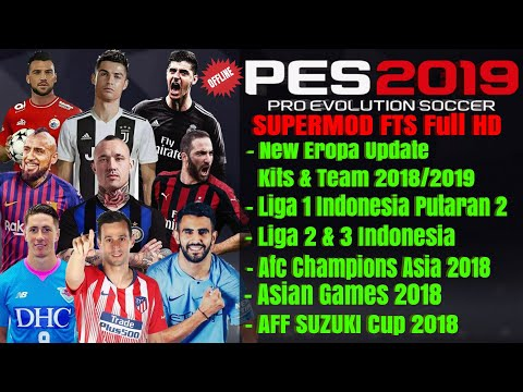 Download Fts Mod Pes 2019 New update Kits & Player 2018/2019 | Liga Indonesia,Asian Games, Afc cup