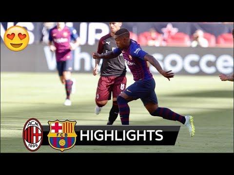AC Milan Vs Barcelona 1 0 Highlights 4 August 2018