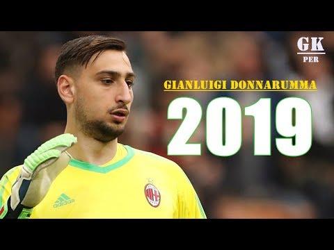 Gianluigi Donnarumma – Goalkeeper 2019