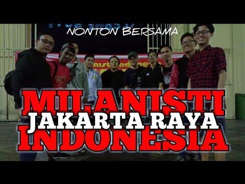 AC MILAN VS JUVENTUS – NONTON BERSAMA – MILANISTI INDONESIA JAKARTA RAYA