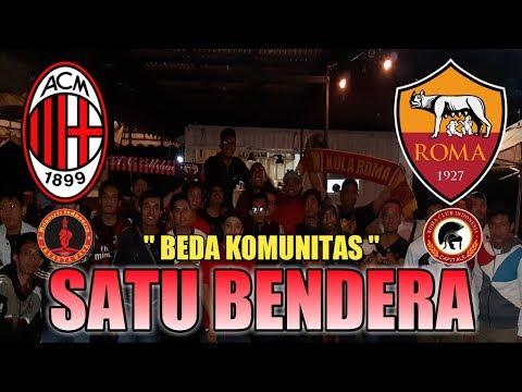 AS Roma vs AC Milan • NOBAR with Roma Club Indonesia