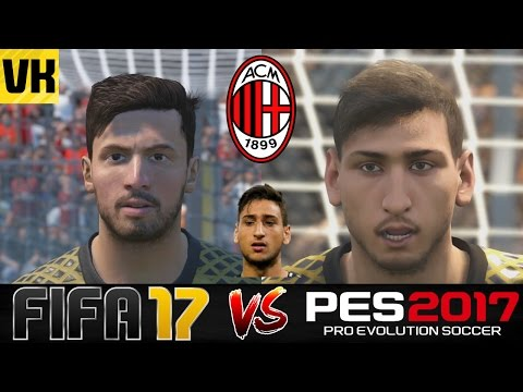 FIFA 17 VS PES 2017 VS REAL LIFE AC MILAN PLAYER FACES COMPARISON (Bacca, Donnarumma etc)