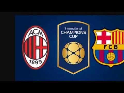 AC Milan vs Barcelona 2018