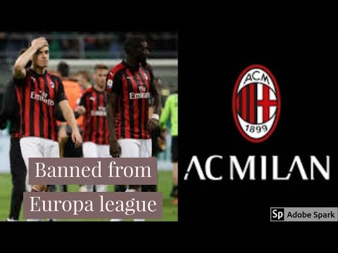 AC Milan banned from europa league 2019-20 | AC Milan banned|