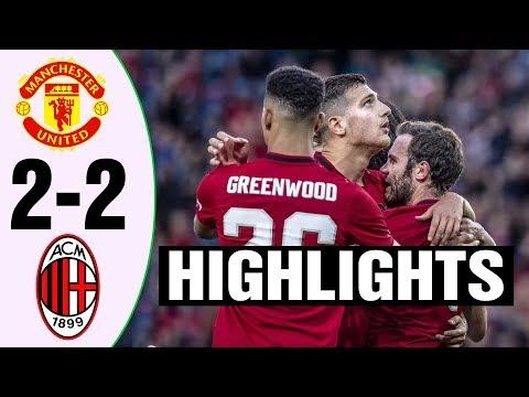 Manchester United vs AC Milan 2 – 2 Highlights & All Goals 2019 HD