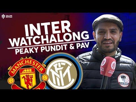 MAN UTD vs INTER MILAN: FTD Live Stream Watchalong