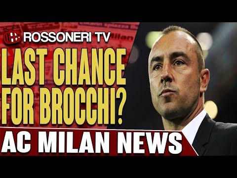 Last Chance For Brocchi? | AC Milan News | Rossoneri TV