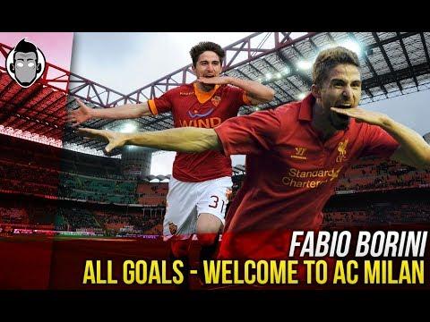 FABIO BORINI – Welcome to AC MILAN / All Goals