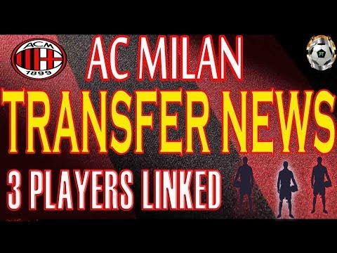 AC MILAN TRANSFER NEWS / 3 PLAYERS LINKED / GOALS & SKILLS
