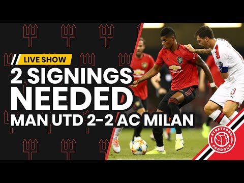 Two Signings Needed! | Manchester United 2-2 AC Milan | Paddock Review