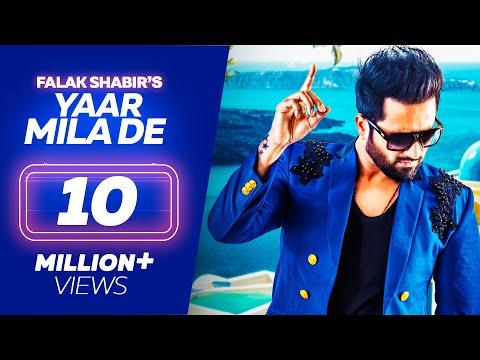 Falak Shabir – YAAR MILA DE – Latest Punjabi Songs 2019 – Lokdhun