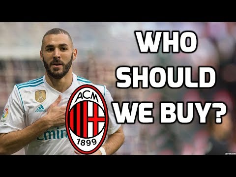 AC Milan – Who should we buy?