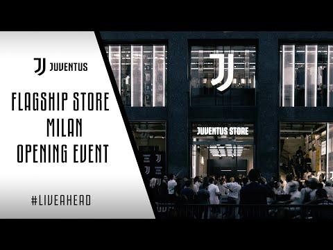 FLAGSHIP STORE JUVENTUS | Milan Grand Opening