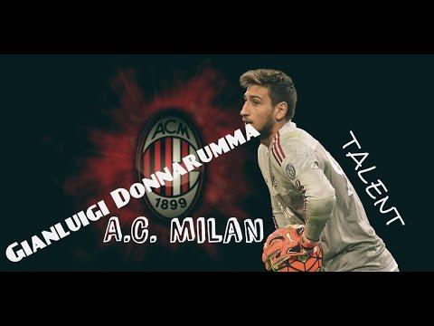 ► A.C. Milan||GK Talented Star||●GIANLUIGI DONNARUMMA●||