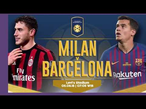 AC Milan vs Barcelona: News for International Champions Cup