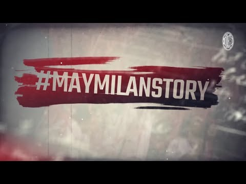 A #MayMilanStory: a history of AC Milan success