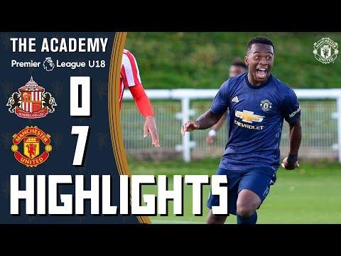 U18 Highlights | Sunderland 0-7 Manchester United | The Academy