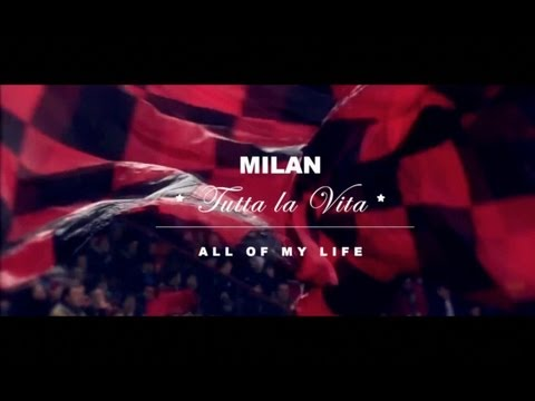 AC Milan – All Of My Life