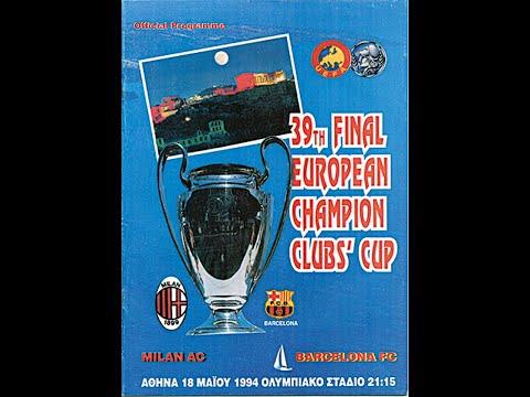 UEFA  CHAMPIONS LEAGUE FINAL!! AC MILAN VS FC BARCELONA !1994 FINAL REMATCH