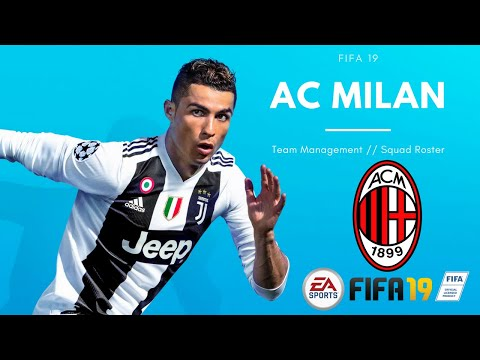 AC MILAN FIFA 19 TEAM MANAGEMENT SQUAD ROSTER