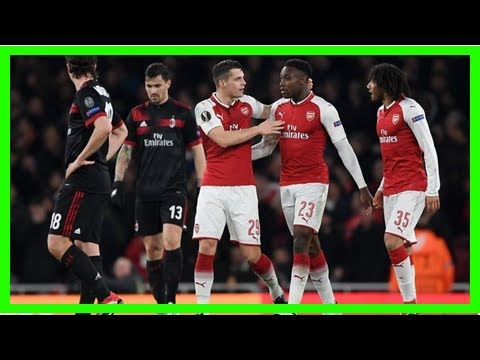 Breaking News   UEFA Europa League match report Arsenal v AC Milan 15 March 2018