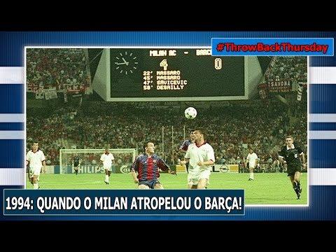 #TBT 42 – 1994: QUANDO O MILAN ATROPELOU O BARÇA!
