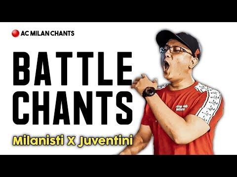 AC Milan Chants – Milanisti X Juventini (Battle Chants)