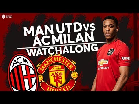 LIVE WATCHALONG: UNITED V AC MILAN: Andy Tate and Jay