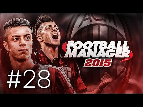 FOOTBALL MANAGER 2015 LET'S PLAY   A.C. Milan #28   Palermo & Parma (3D GAMEPLAY)