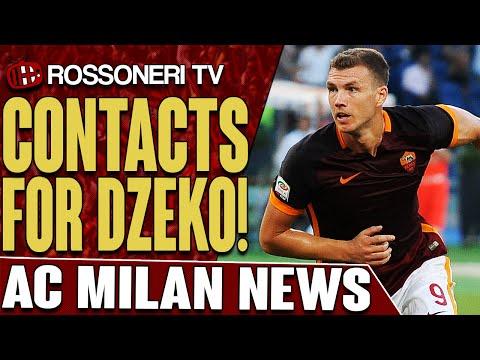 Contacts For Dzeko! | AC Milan News | Rossoneri TV
