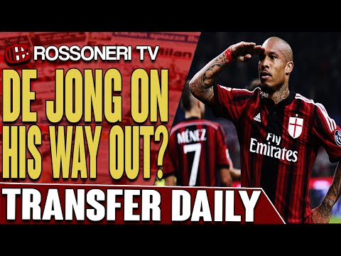 De Jong On His Way Out? | AC Milan Transfer Daily | Rossoneri TV