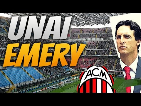 Sevilla boss Unai Emery set to join AC Milan