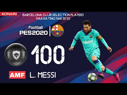 FC BARCELONA CLUB SELECTION FEATURED PLAYERS MAX RATING CONFIRMED 30 MARCH 2020| PES 2020 MOBILE
