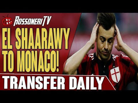 El Shaarawy To Monaco! | AC Milan Transfer Daily | Rossoneri TV