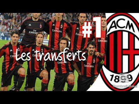 Carrière manager Ac Milan / les transferts