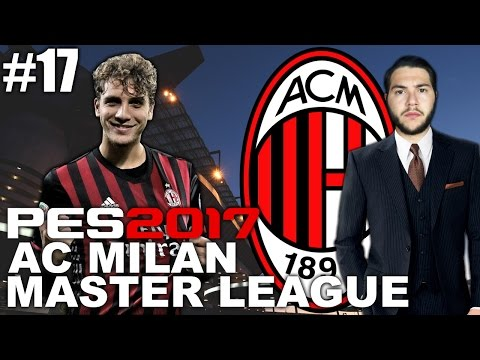 NEW SEASON! AC MILAN MASTER LEAGUE #17 [PES 2017]