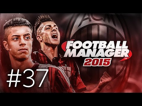 FOOTBALL MANAGER 2015 LET'S PLAY | A.C. Milan #37 | Looking For Signings (3D GAMEPLAY)