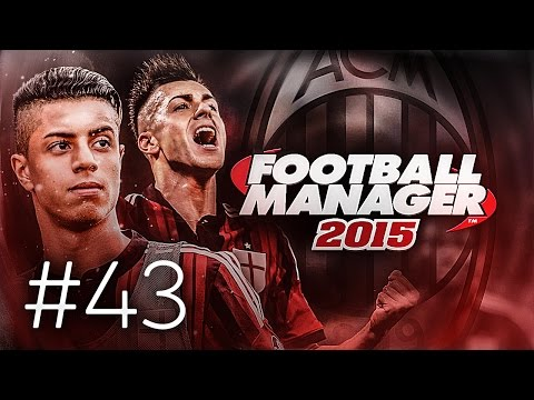FOOTBALL MANAGER 2015 LET'S PLAY | A.C. Milan #43 | Destro Is Playing His Role