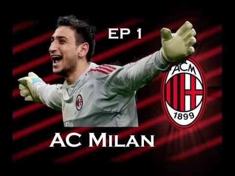 AC Milan: Ep1 Making Them Great Again: Football Manager 2017 Beta