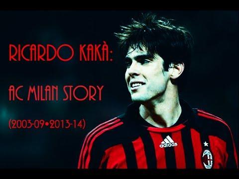 Ricardo Izecson dos Santos Leite:Kakà-AC Milan Story(2003-2009-2013-2014)Civil Twilight Before I Go