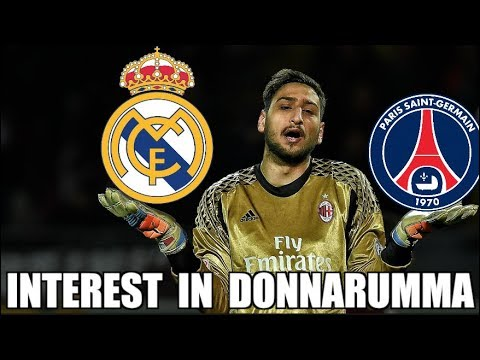 GIGIO DONNARUMMA – PSG & REAL MADRID INTERESTED IN THE AC MILAN KEEPER |  Serie A Transfer News