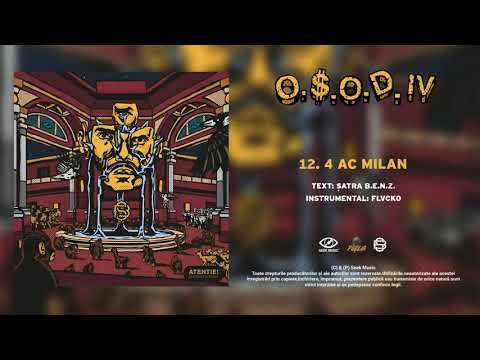 Satra B.E.N.Z. – 4 AC MILAN (Audio)