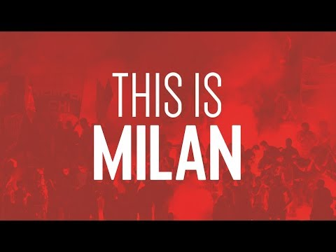 AC Milan 2017/18 – This Is Milan